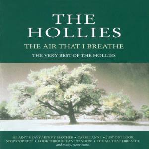 The Air That I Breathe:The Very Best of The Hollies Album