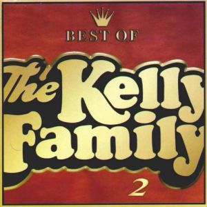 Best of The Kelly Family 2 Album