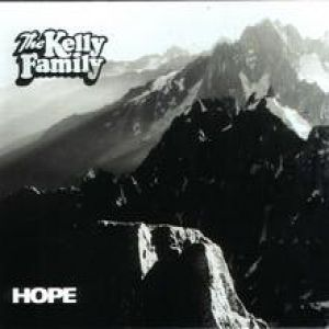The Kelly Family Hope, 2005