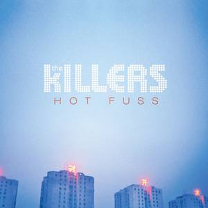 The Killers Hot Fuss, 2004
