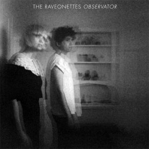 The Raveonettes Observator, 2012