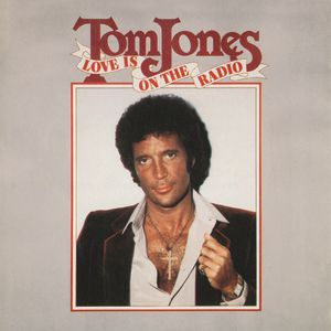 Tom Jones Love Is on the Radio, 1984