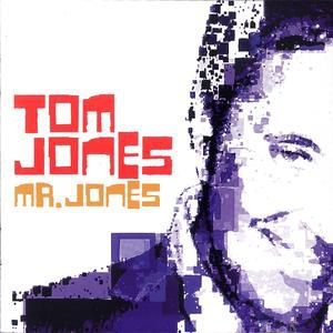 Tom Jones Mr. Jones, 2002