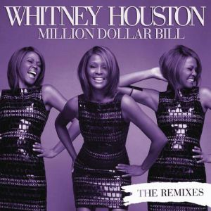 Million Dollar Bill: The Remixes - album