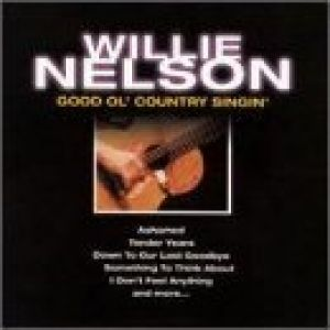 Willie Nelson Good Ol' Country Singin', 2000
