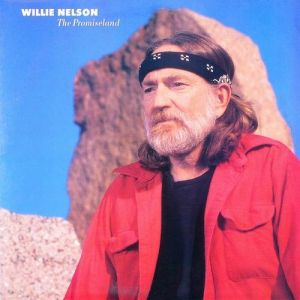 Willie Nelson The Promiseland, 1986