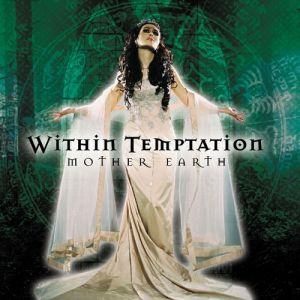 Within Temptation Mother Earth, 2000