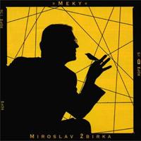 Miroslav Žbirka* Miro - Like A Hero