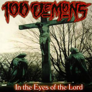 100 Demons In the Eyes of the Lord, 2000