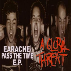 Earache / Pass the Time - album
