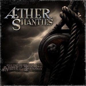 Æther Shanties Album