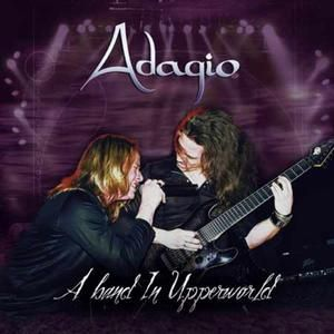 Adagio A Band in Upperworld, 2004