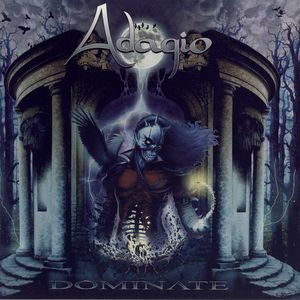 Adagio Dominate, 2005