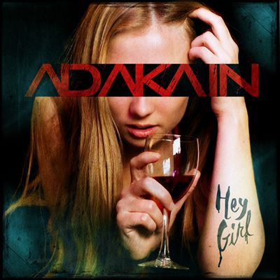 AdaKain Hey Girl, 2015