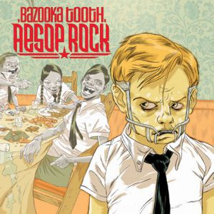 Aesop Rock Bazooka Tooth, 2003