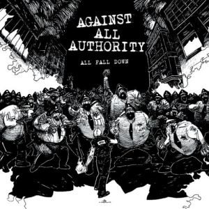 Against All Authority All Fall Down, 1998