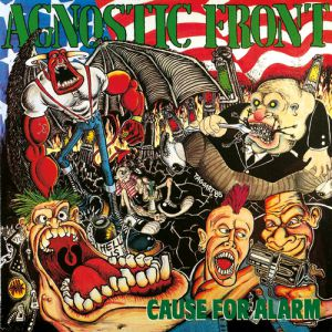 Agnostic Front Cause for Alarm, 1986