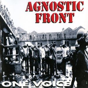 Agnostic Front One Voice, 1992