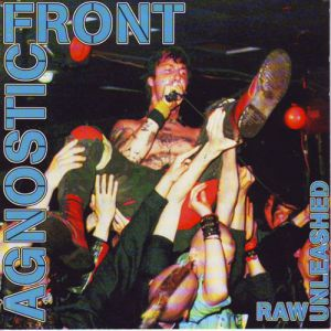 Agnostic Front Raw Unleashed, 1995