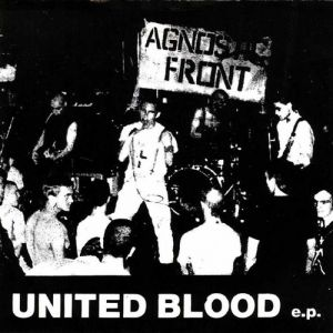 Agnostic Front United Blood, 1983