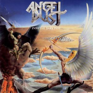 Angel Dust Into the Dark Past, 1986