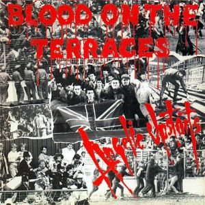 Angelic Upstarts Blood on the Terraces, 1987
