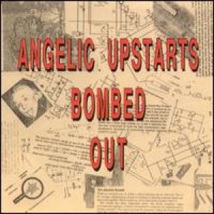 Angelic Upstarts Bombed Out, 1992