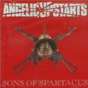 Angelic Upstarts Sons Of Spartacus, 2015