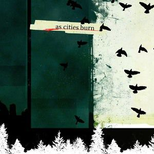 As Cities Burn As Cities Burn, 2004