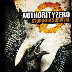 Authority Zero Stories of Survival, 2010