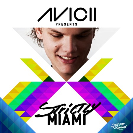 Avicii Presents Strictly Miami Album