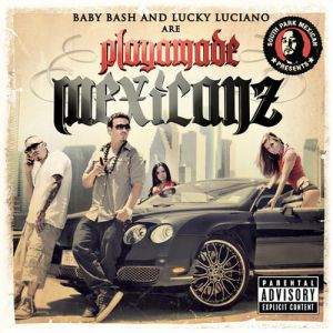 Playamade Mexicanz Album