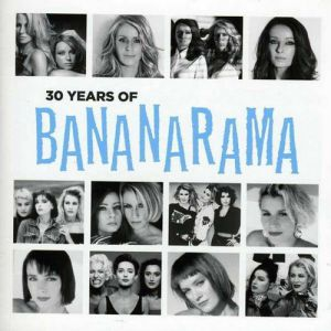 30 Years of Bananarama - album