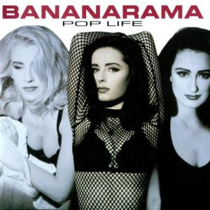 Bananarama Pop Life, 1991