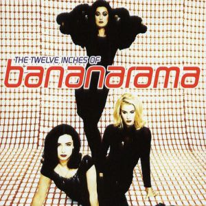 The Twelve Inches of Bananarama - album