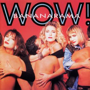 Bananarama Wow!, 1987