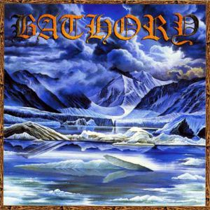 Bathory Nordland I, 2002