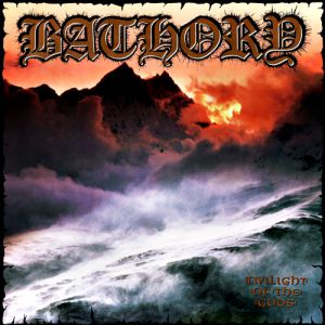 Bathory Twilight of the Gods, 1991