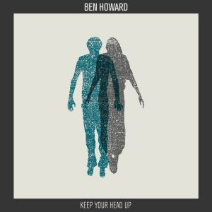 Ben Howard Keep Your Head Up, 2011