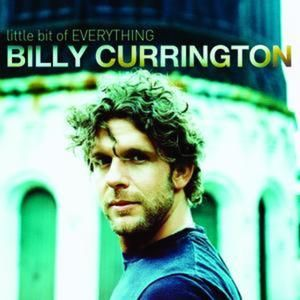 Billy Currington Little Bit of Everything, 2008