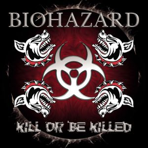 Biohazard Kill or Be Killed, 2003