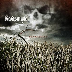 Bloodsimple Red Harvest, 2007