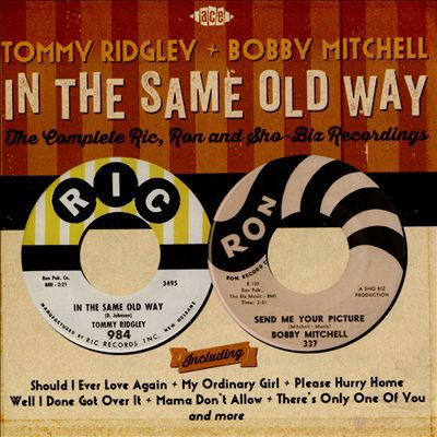 In the Same Old Way: The Complete Ric, Ron and Sho-Biz Recordings - album