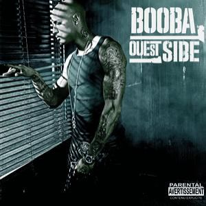 Booba Ouest Side, 2006