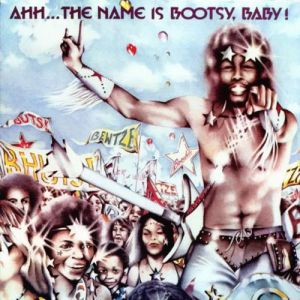 Bootsy Collins Ahh... The Name Is Bootsy, Baby!, 1977