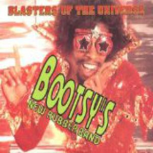 Bootsy Collins Blasters of the Universe, 1993