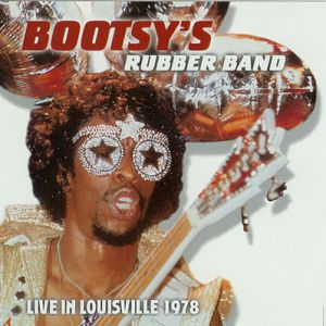 Bootsy Collins Live in Louisville 1978, 1999