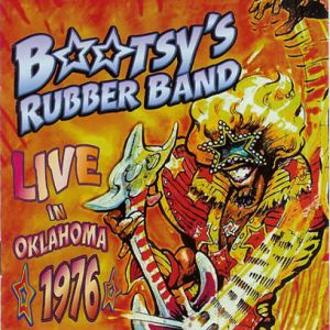 Bootsy Collins Live in Oklahoma 1976, 2015