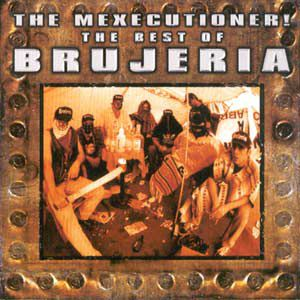 The Best of Brujeria Album