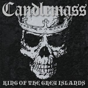 Candlemass King of the Grey Islands, 2007